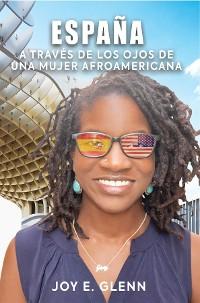Cover ESPAÑA a través de los ojos de una mujer afroamericana