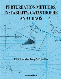 Cover Perturbation Methods, Instability, Catastrophe and Chaos