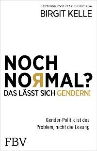 Cover Noch Normal? Das lässt sich gendern!