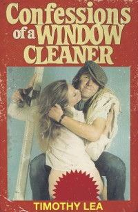 Cover Confessions of a Window Cleaner (Confessions, Book 1)