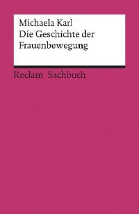 Cover Die Geschichte der Frauenbewegung