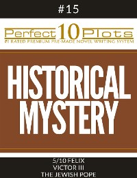 "Cover Perfect 10 Historical Mystery Plots #15-5 ""FELIX – VICTOR III – THE JEWISH POPE"""