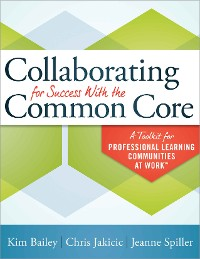 Cover Collaborating for Success With the Common Core