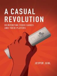 Cover A Casual Revolution