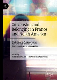 Cover Citizenship and Belonging in France and North America