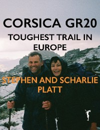 Cover Corsica GR20: Toughest Trail in Europe