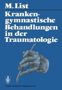Cover Krankengymnastische Behandlungen in der Traumatologie