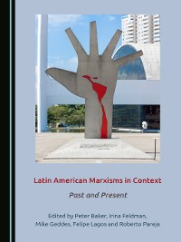 Cover Latin American Marxisms in Context