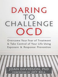 Cover Daring to Challenge OCD