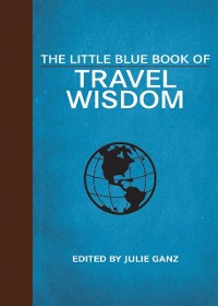 Cover Little Blue Book of Travel Wisdom