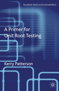 Cover A Primer for Unit Root Testing