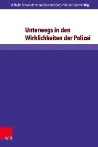 Cover Unterwegs in den Wirklichkeiten der Polizei