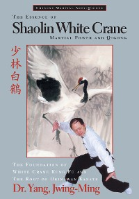 Cover The Essence of Shaolin White Crane