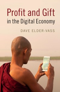 Cover Profit and Gift in the Digital Economy