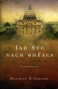 Cover Iad Seo Nach bhFaca