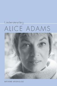 Cover Understanding Alice Adams