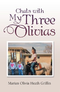 Cover Chats with My Three Olivias
