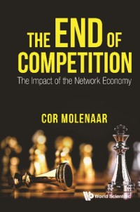 Cover End Of Competition, The: The Impact Of The Network Economy