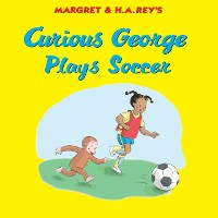 Cover Curious George Plays Soccer