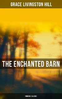 Cover The Enchanted Barn (Romance Classic)