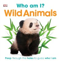 Cover Who Am I? Wild Animals