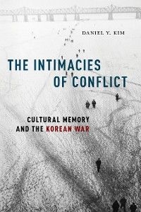 Cover The Intimacies of Conflict