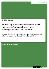 Cover Erörterung eines nicht-fiktionalen Textes mit zwei Aufgabenstellungen incl. Lösungen. Klausur der Oberstufe