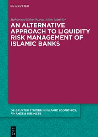 Cover An alternative Approach to Liquidity Risk Management of Islamic Banks
