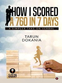 Cover How I Scored A 760 In 7 Days
