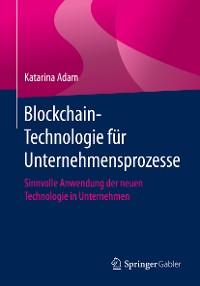 Cover Blockchain-Technologie für Unternehmensprozesse