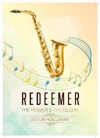 Cover REDEEMER THE POWER & THE GLORY SONGBOOK 1