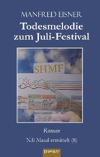Cover Todesmelodie zum Juli-Festival