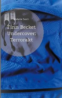 Cover Finn Becket Undercover:
