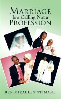 Cover Marriage Is a Calling Not a Profession