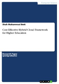 Cover Cost Effective Hybrid Cloud Framework for Higher Education