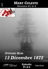 Cover 13 Dicembre 1872 - Mary Celeste ep. #1