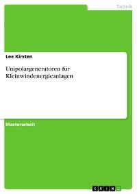 Cover Unipolargeneratoren für Kleinwindenergieanlagen