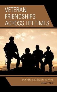 Cover Veteran Friendships across Lifetimes