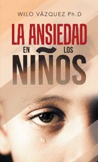Cover La Ansiedad En Los Niños