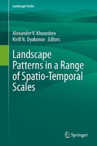 Cover Landscape Patterns in a Range of Spatio-Temporal Scales
