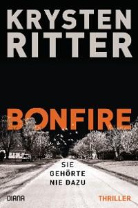 Cover Bonfire – Sie gehörte nie dazu
