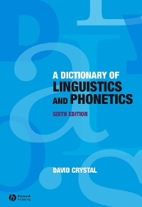 Cover A Dictionary of Linguistics and Phonetics