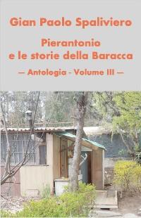 Cover Pierantonio e le storie della baracca- Antologia vol III
