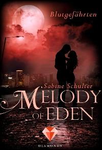Cover Melody of Eden 1: Blutgefährten