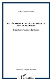 Cover LITTERATURE ET PEINTURE DANS LE ROMAN MODERNE