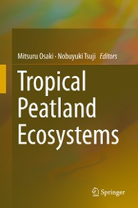 Cover Tropical Peatland Ecosystems