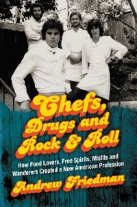 Cover Chefs, Drugs and Rock & Roll
