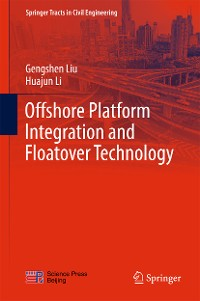 Cover Offshore Platform Integration and Floatover Technology