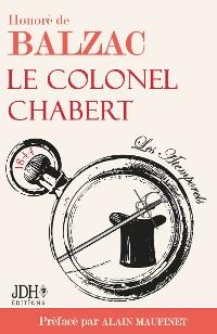 Cover Le Colonel Chabert, Honoré de Balzac, préfacé par A. Maufinet