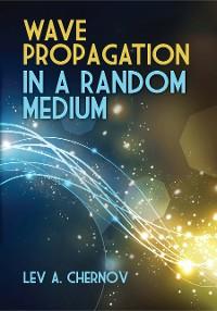 Cover Wave Propagation in a Random Medium